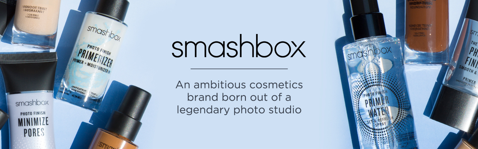 smashbox.  An ambitious cosmetics brand born out of a legendary photo studio.