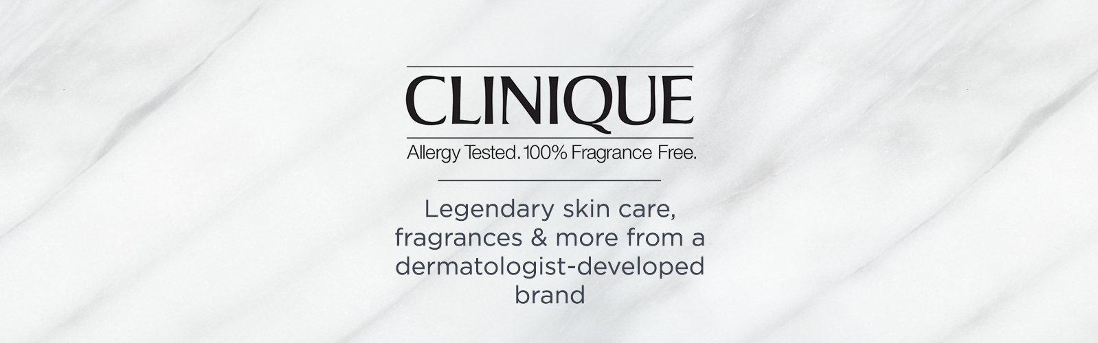 Clinique. Legendary skin care, frangrances & more from a dermatologist-developed brand