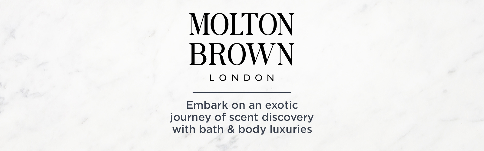 Molton Brown. Embark on an exotic journey of scent discovery with bath & body luxuries