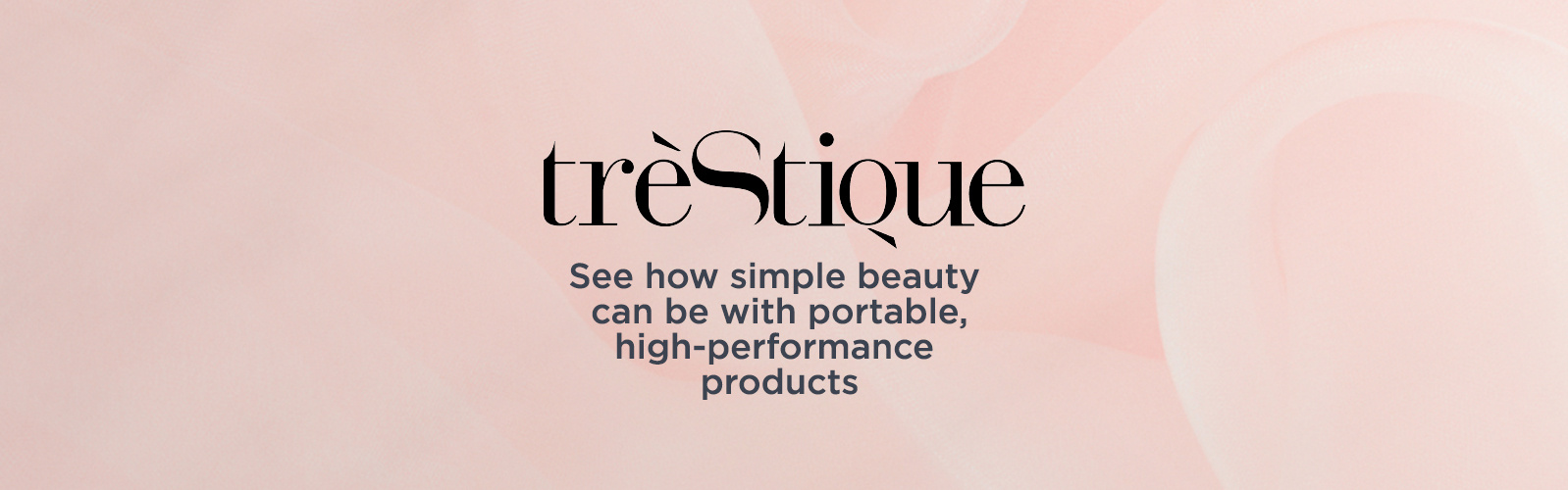 TrèStiQue. See how simple beauty can be with portable, high-performance products