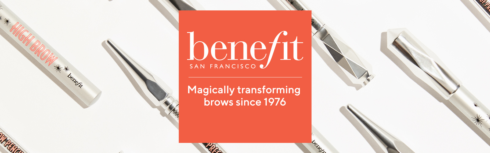 Benefit. Magically transforming brows since 1976