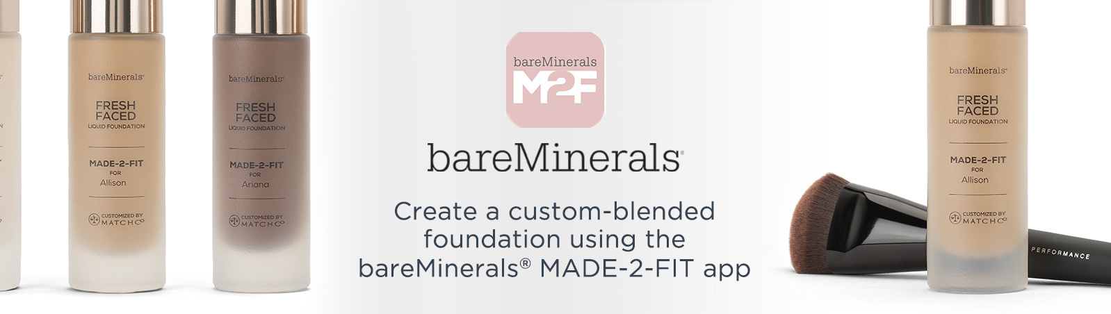 bareMinerals®. Create a custom-blended foundation using the bareMinerals® MADE-2-FIT app