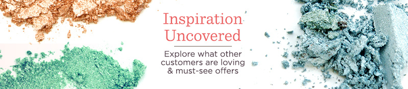 Inspiration Uncovered.   Explore what other customers are loving & must-see offers.