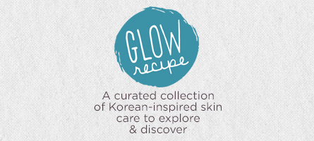 Glow Recipe,  A curated collection of Korean-inspired skin care to explore & discover