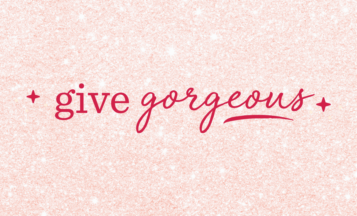 Give Gorgeous