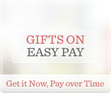 Gifts on Easy Pay