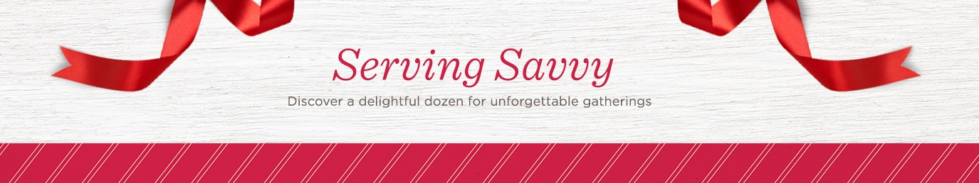 Serving Savvy. Discover a delightful dozen for unforgettable gatherings.