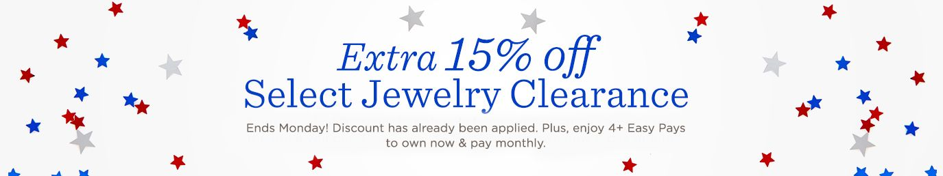 Extra 15% off Select Jewelry Clearance Ends Monday! Discount has already been applied.  Plus, enjoy 4+ Easy Pays to own now & pay monthly.