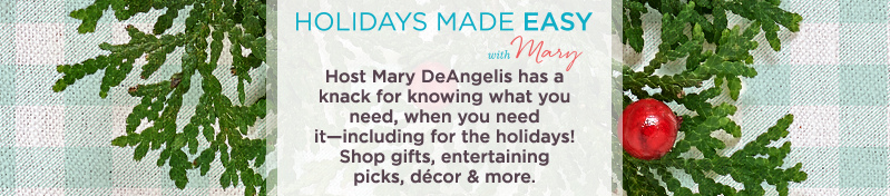 Holidays Made Easy with Mary
