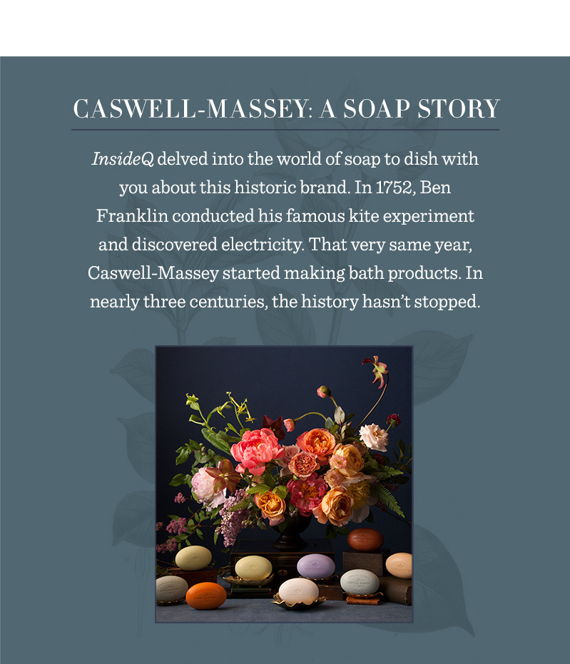 Caswell-Massey: A Soap Story