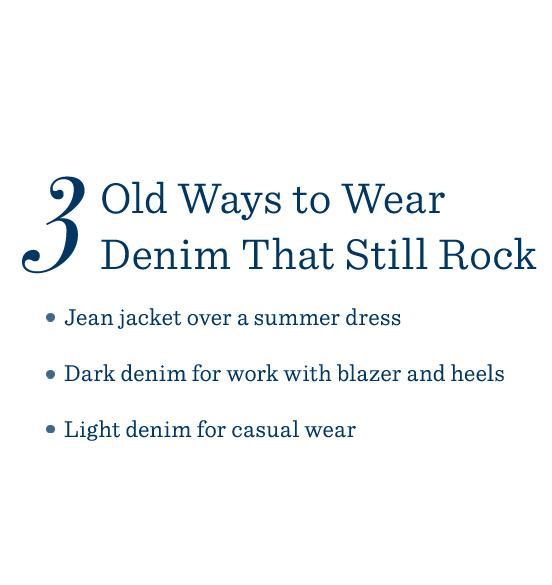 3 Old Ways to Wear Denim That Still Rock