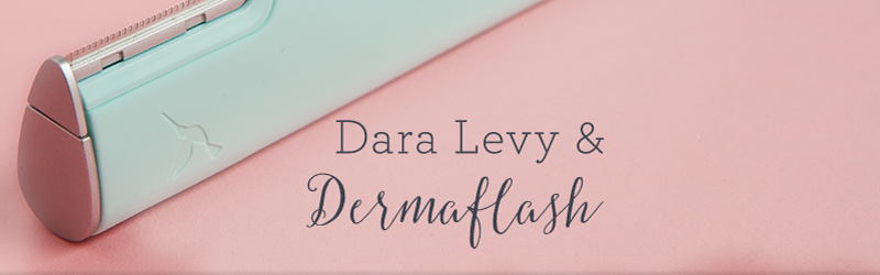 Dara Levy & DERMAFLASH