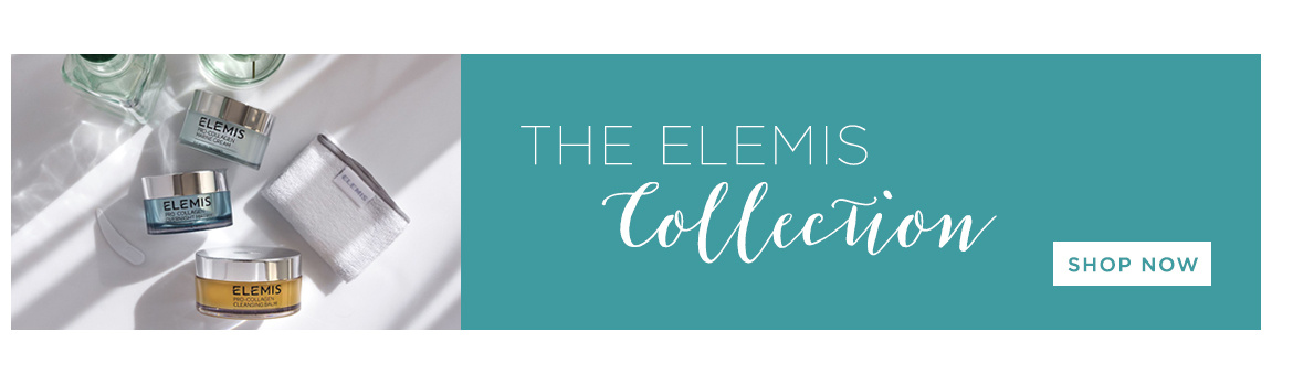 The ELEMIS Collection. Shop Now