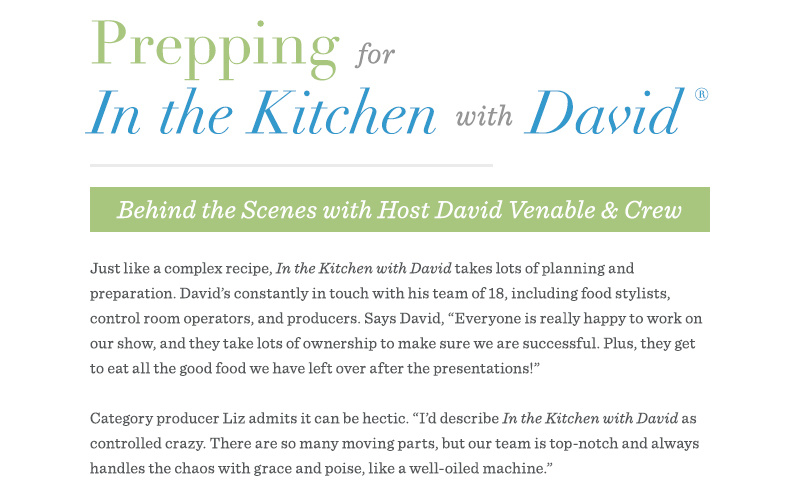 Prepping for In the Kitchen with David® - Behind the Scenes with Host David Venable & Crew