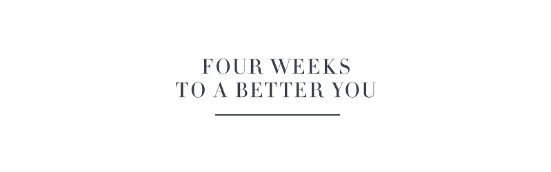 Four Weeks to a Better You