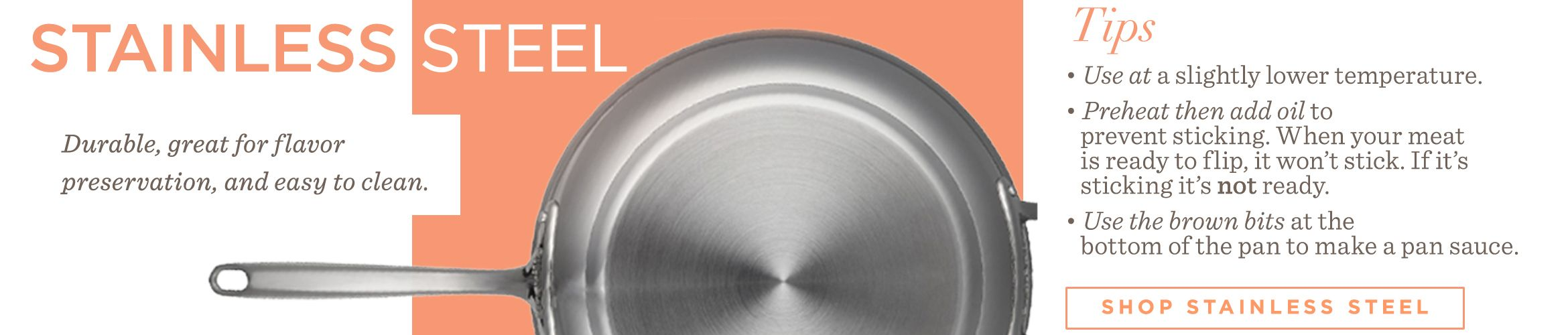 Stainless Steel. Shop Stainless Steel