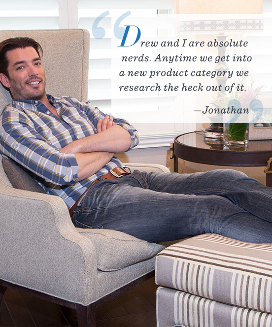 """Drew and I are absolute nerds. Anytime we get into a new product category we research the heck out of it."" –Jonathan"