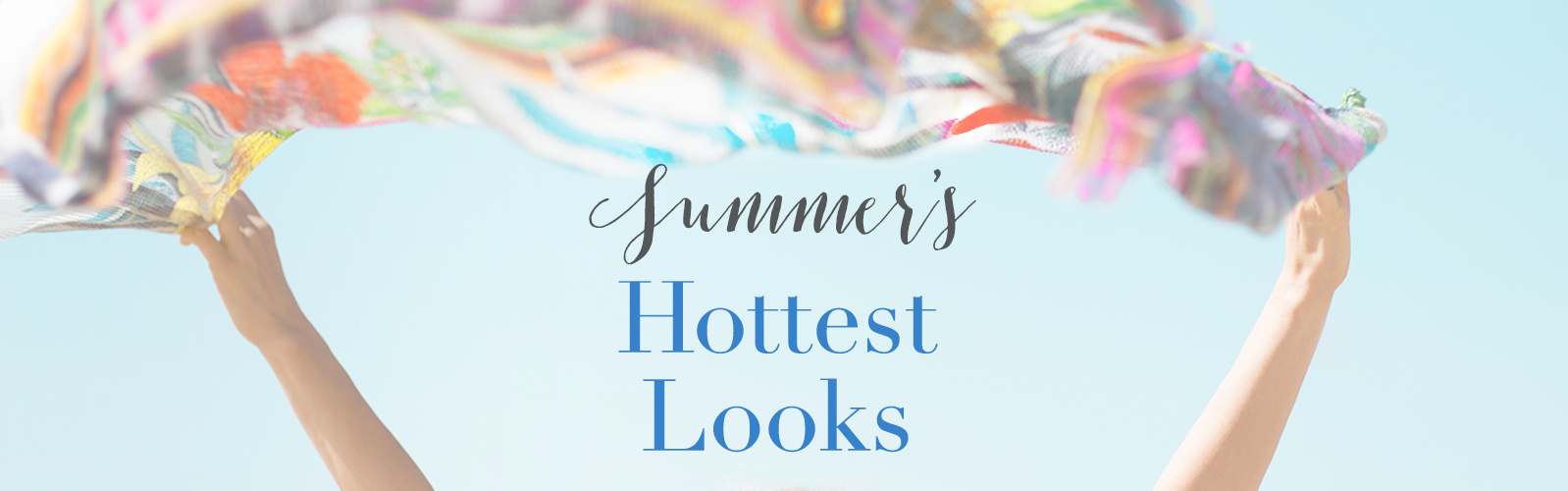 Summer's Hottest Looks