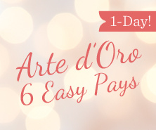 1-Day Arte d'Oro(R) Offer