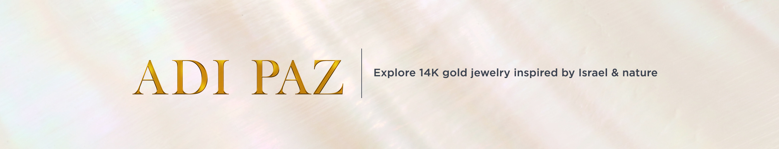 Adi Paz. Explore 14K gold jewelry inspired by Israel & nature