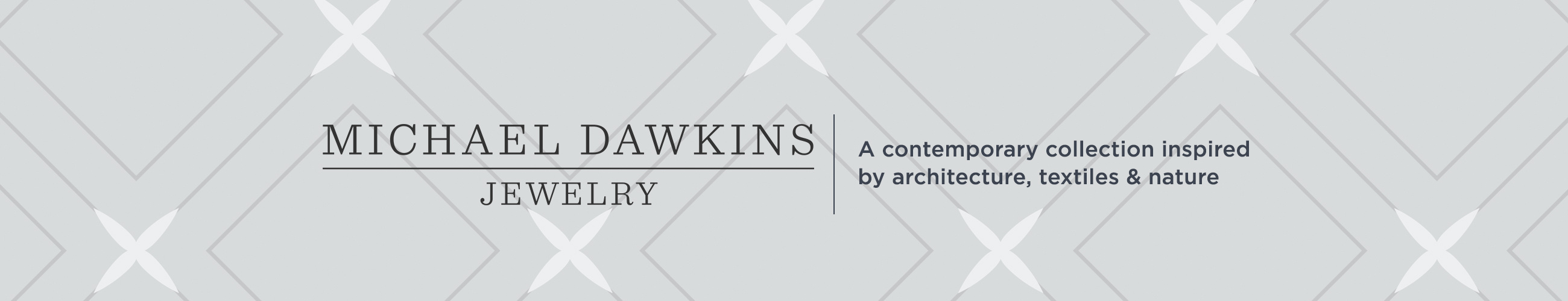 Michael Dawkins - A contemporary collection inspired by architecture, textiles & nature