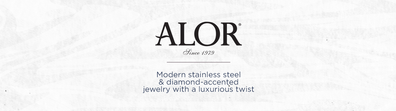 ALOR. Modern stainless steel & diamond-accented jewelry with a luxurious twist.