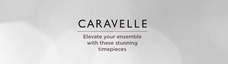 Caravelle Elevate your ensemble with these stunning timepieces