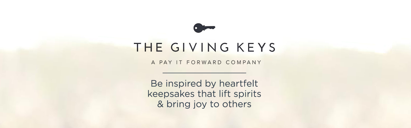 The Giving Keys, Be inspired by these heartfelt keepsakes to lift your spirits or bring joy to someone else