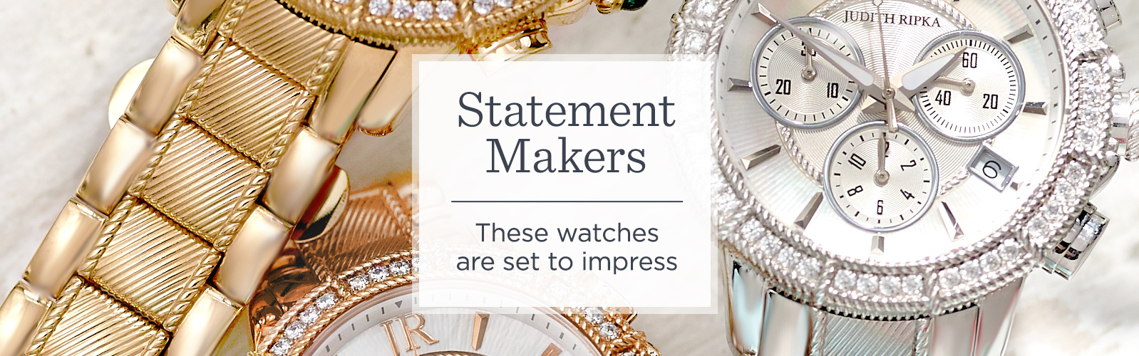 Statement Makers - These watches are set to impress