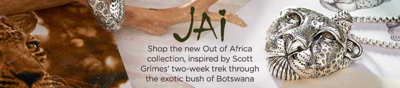 JAI — Shop the new Out of Africa collection, inspired by Scott Grimes' two-week trek through the exotic bush of Botswana
