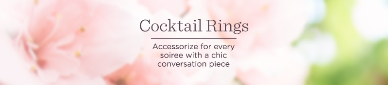 Cocktail Rings, Accessorize for every soiree with a chic conversation piece
