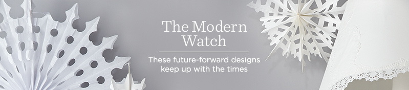 The Modern Watch, These future-forward designs keep up with the times