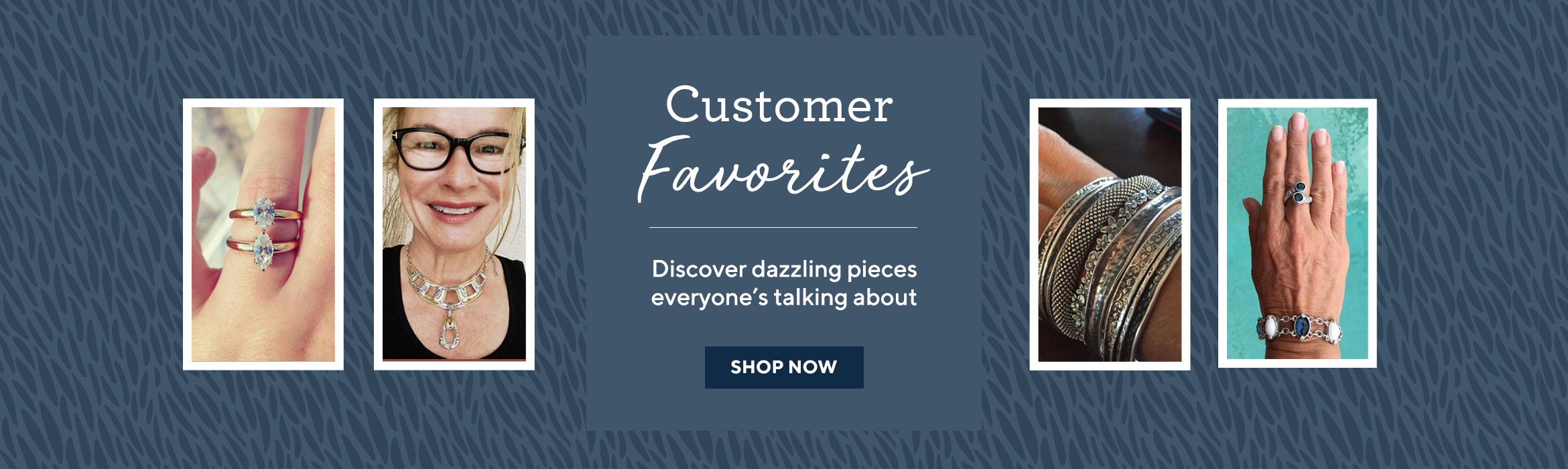 Customer Favorites  Discover dazzling pieces everyone's talking about