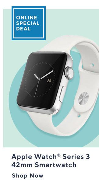 Online Special Deal*  Apple Watch® Series 3 42mm Smartwatch Shop Now