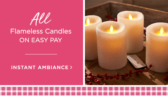 All Flameless Candles on Easy Pay