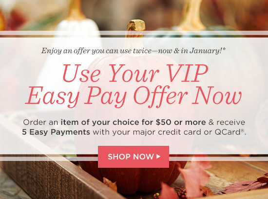 Easy Pay on Request — QVC com