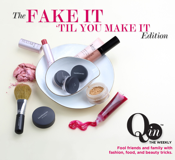 Q In Weekly Magazine FAKE IT 'TIL YOU MAKE IT EDITION