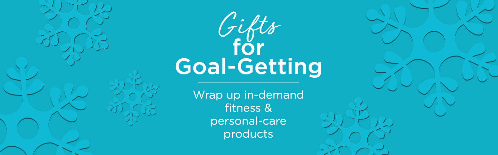Gifts for Goal-Getting - Wrap up in-demand fitness & personal-care products