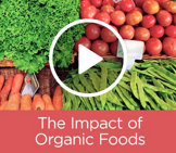 The Impact of Organic Foods
